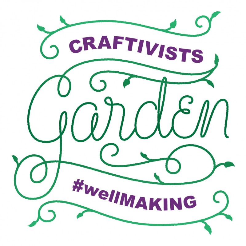 Craftivists Garden #wellmaking logo by www.mattwithers.co.uk