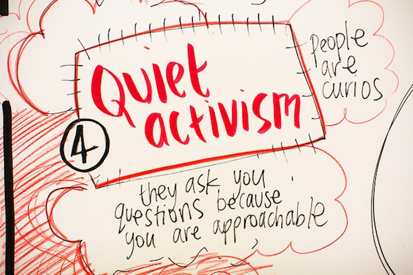 Our approach is quiet- quietly engaging on social justice on our own exercising our inner monologues or quietly discussing the issues in small groups and attracting people to come over and ask us questions and see what we are doing
