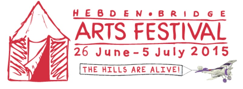 Hebden Bridge Arts Festival 2015