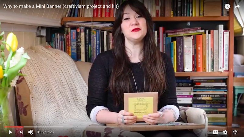 One of five Why To craftivist videos on our Craftivist Collective YouTube channel