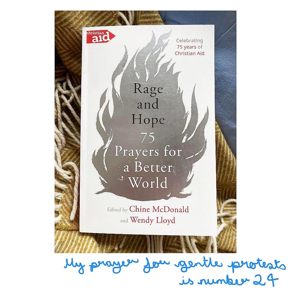 Our 'Gentle Protest prayer' - part of a new book...